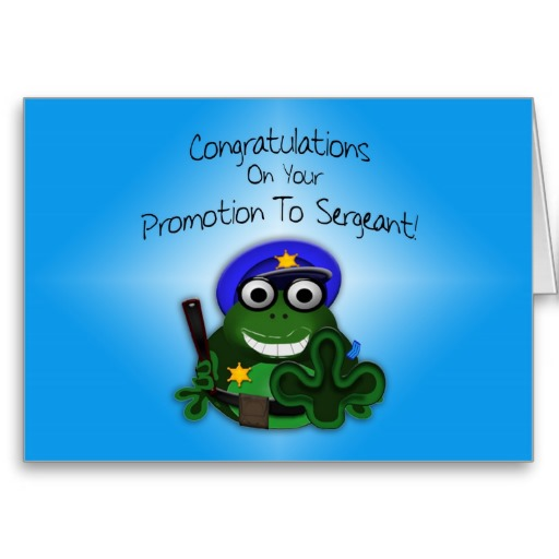 Congratulations On Your Promotion To Sergeant Greeting Picture