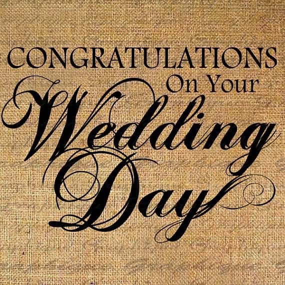 Congratulations On Your Wedding Day Wishes Image