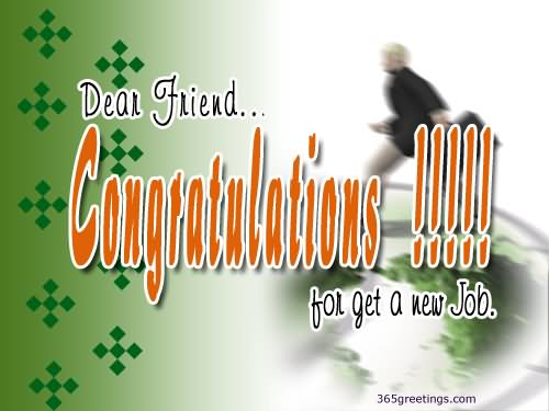 Dear Friend Congratulations For Get A New Job Greeting Picture