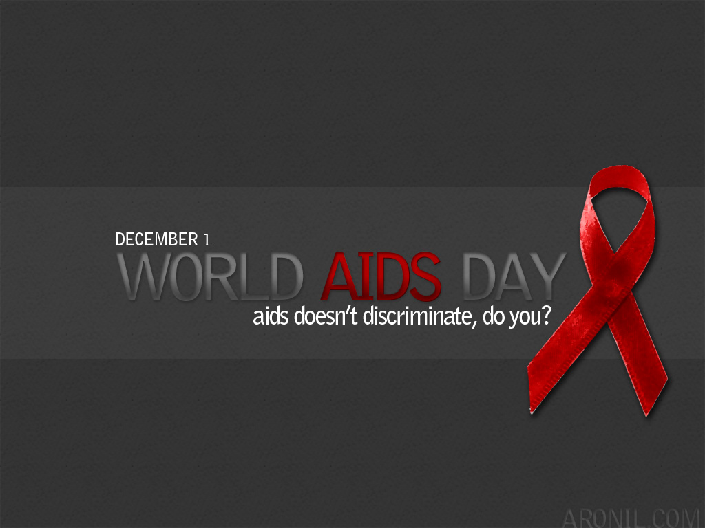 December 1 World-Aids Day Aids Doesnt Discriminate Do You