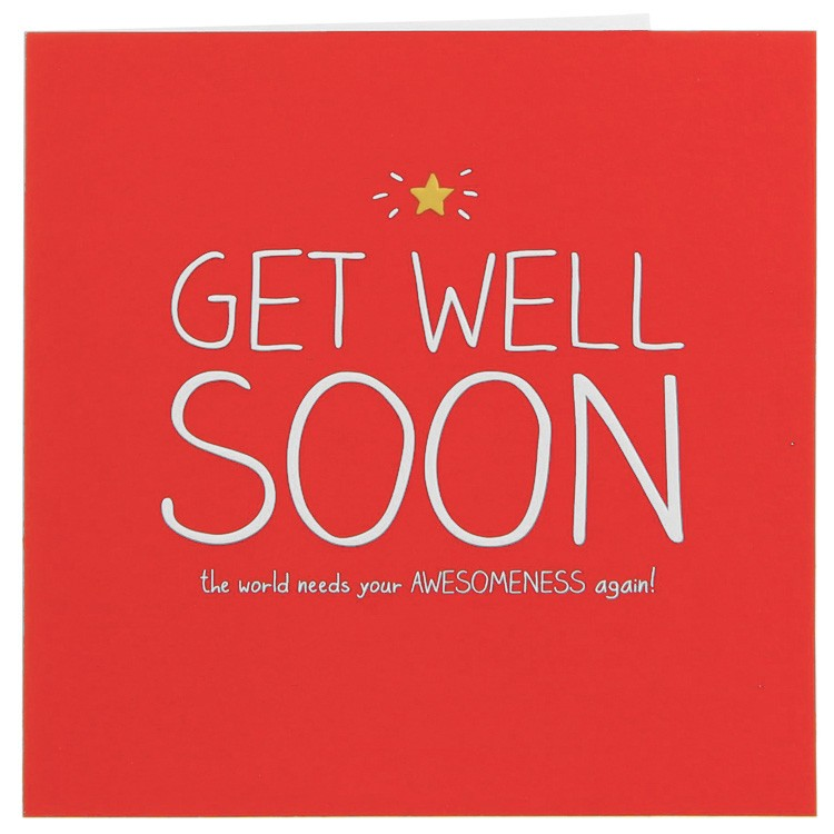 Get Well Soon The World Needs Your Awesomeness Again Image
