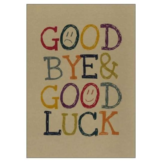 Good Bye Good Luck Card