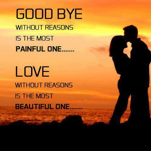 Good Bye Without Reasons Is The Most Painful One Love Picture