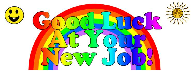 Good Luck At Your New Job Rainbow Greeting Picture