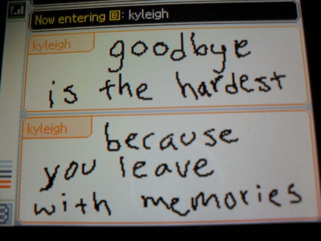 Goodbye Is The Hardest Because You Leave With Memories Message
