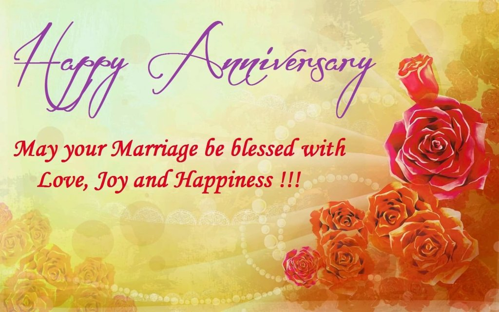 Happy Anniversary May Your Marriage Be Blessed With Love Joy And Happiness