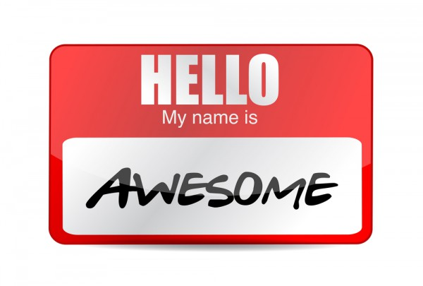 Hello My Name Is Awesome Picture