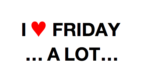 I Love Friday A Lot Image