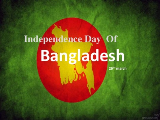 Independence Day Of Bangladesh 26th March