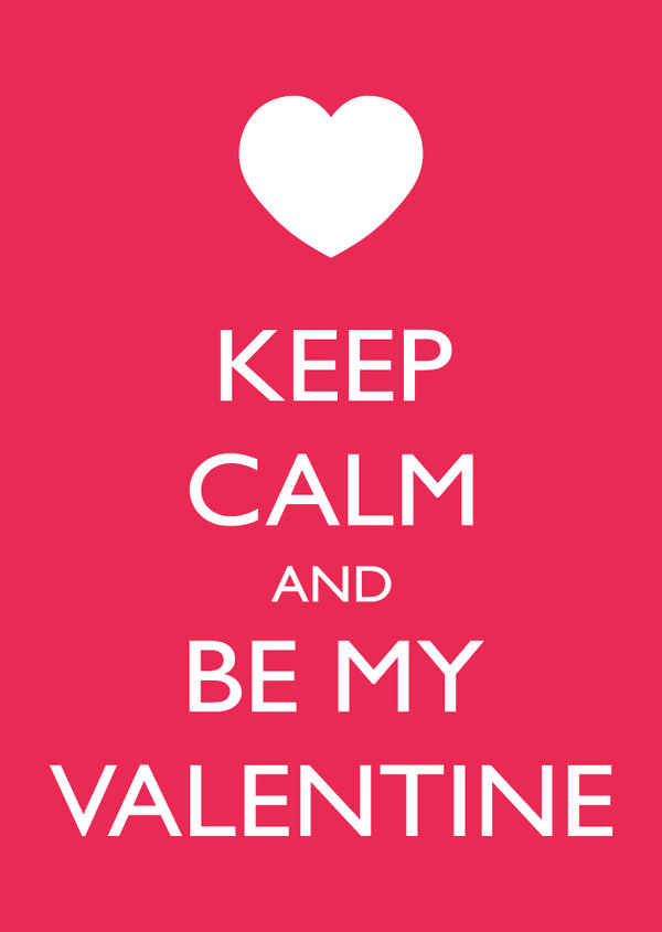 Keep Calm And Be My Valentine Greeting