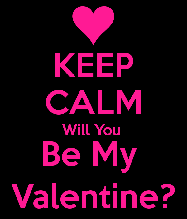 Keep Calm Will You Be My Valentine Image