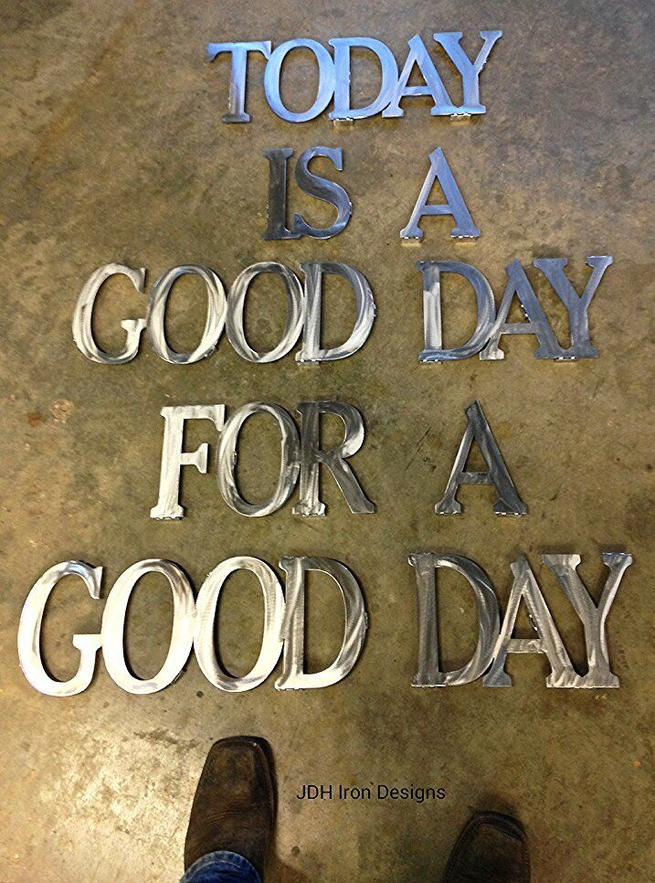 Today Is A Good Day For A Good Day Handmade Text Picture