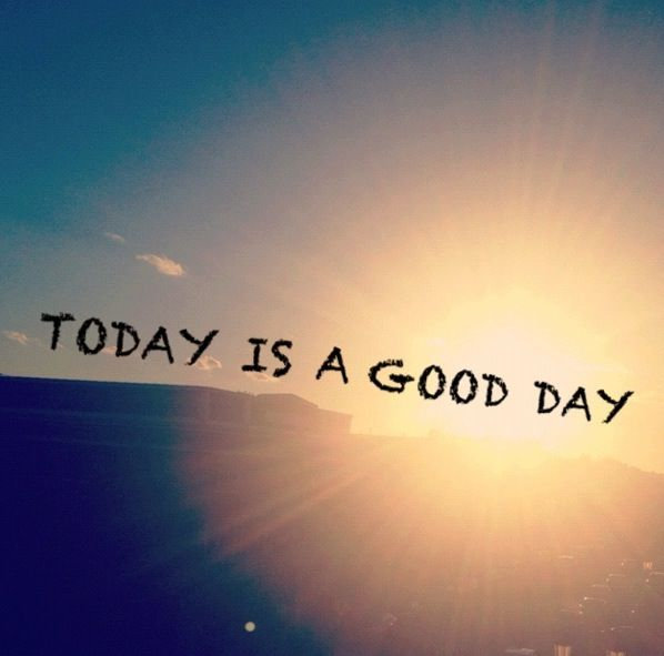 Today Is A Good Day Sunrise Greeting Wallpaper