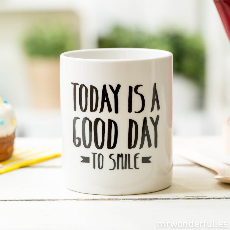 Today Is A Good Day To Smile On Coffee Mug Image