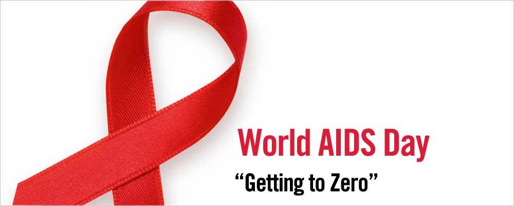 World Aids Day Getting To Zero