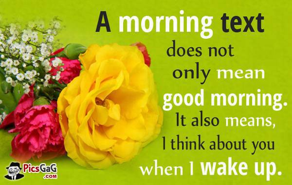 A Morning Text Does Not Only Mean Good Morning. Greeting Image