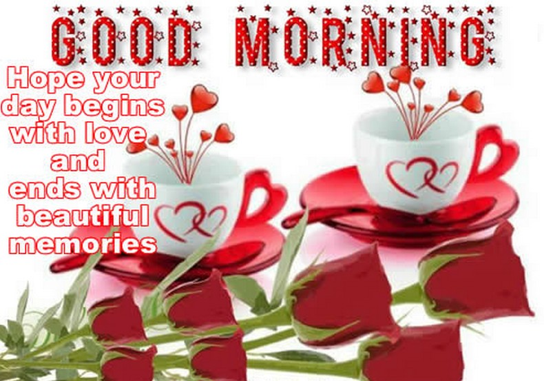 Awesome Good Morning Hope Your Day Begins With Love Picture
