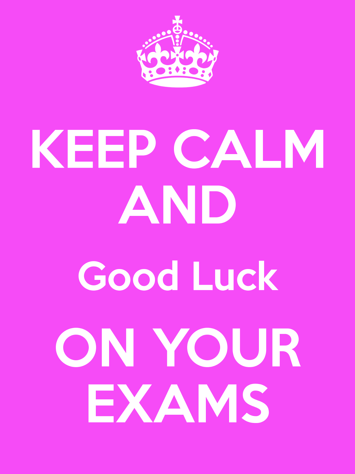 Awesome Keep Calm And Good Luck On Your Exams Image