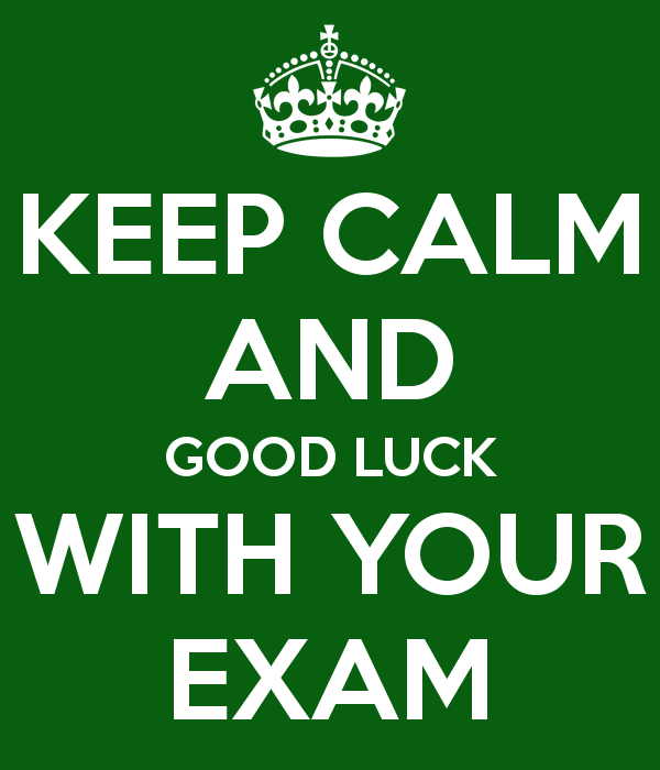 Awesome Keep Calm And Good Luck With Your Exam Image