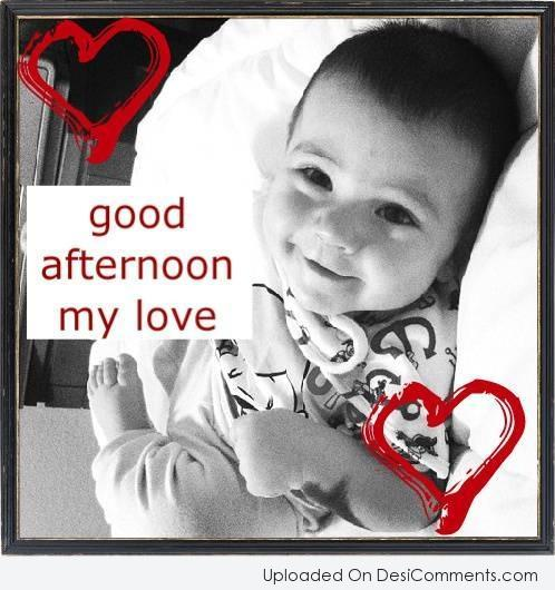 Baby Boy Wishes Good Afternoon My Love Picture