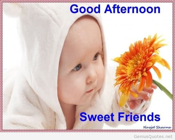Baby Wishes Good Afternoon Sweet Friend Picture