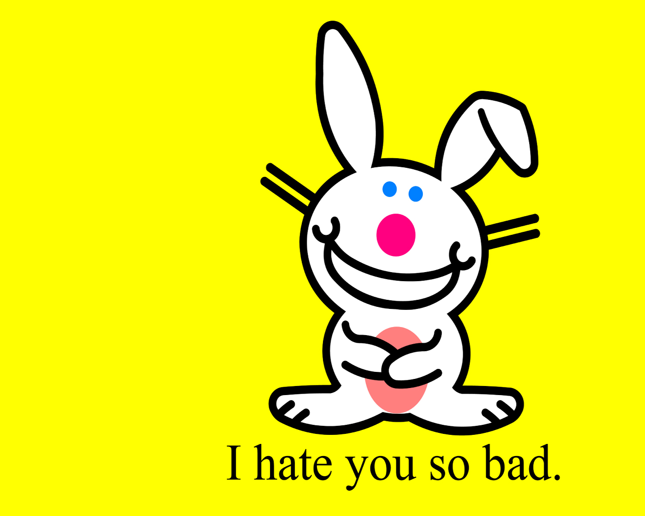 Bunny I Hate You So Bad Graphic