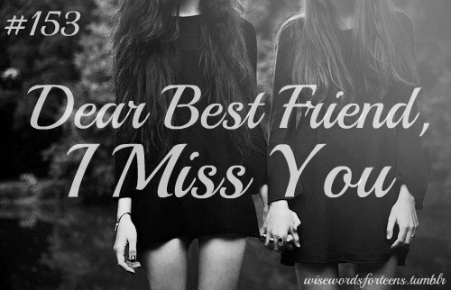 Dear Best Friend I Miss You Picture