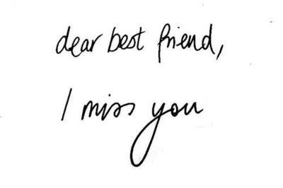 Dear Best Friend I Miss You Text Picture