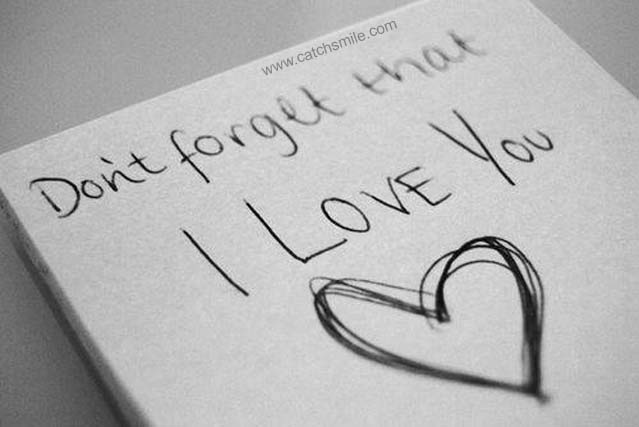 Don't Forget That I Love You Wallpaper