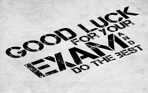 Fabulous Good Luck For Your Exam And Do The Best Image
