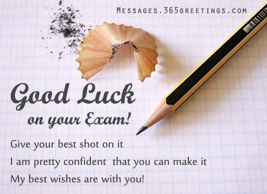 Good Luck On Your Exam Give Your Best Shot On It Quotes Image