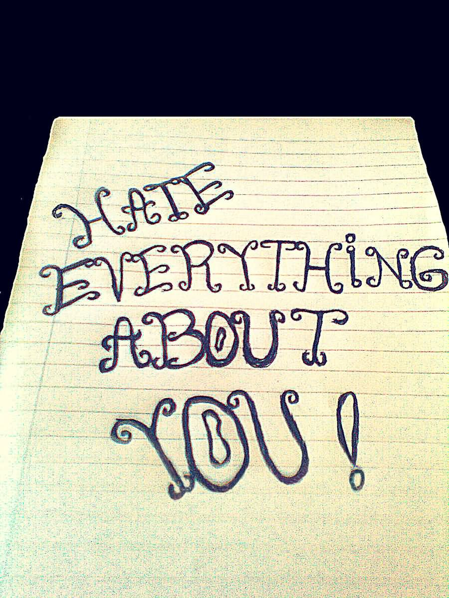 Hate Everything About You Note For Boyfriend