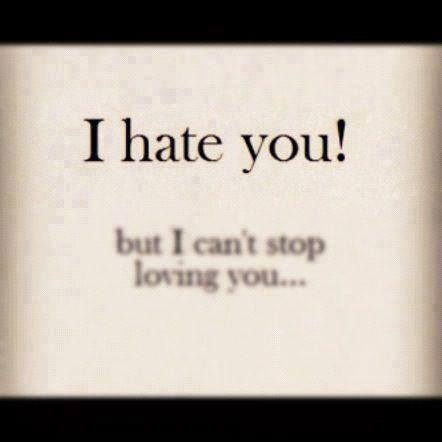 I Hate You But I Cant Stop Loving You Image