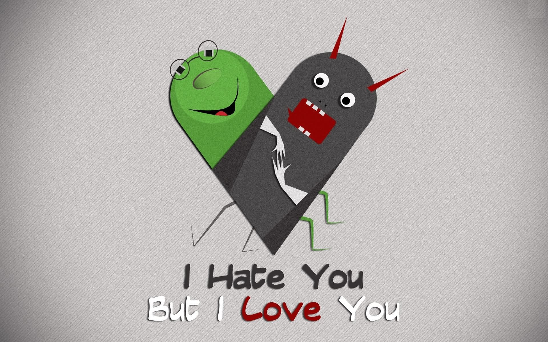 I Hate You But I Love You Graphic