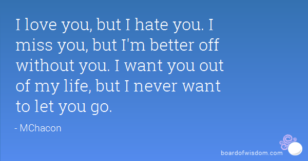I Love You But Hate You Quotes Image