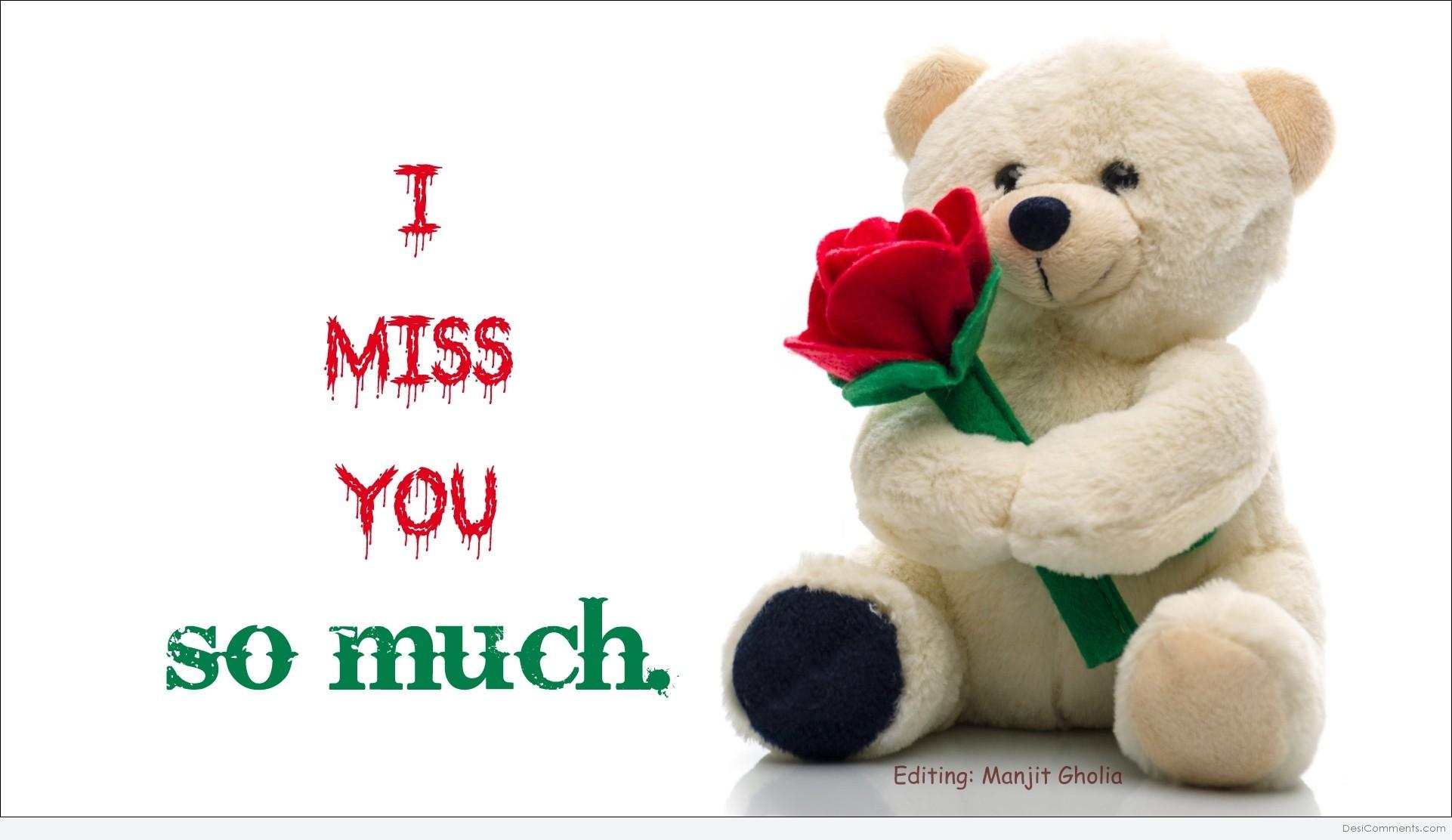 I Miss You So Much Teddy Bear Greeting For Love Nicewishes