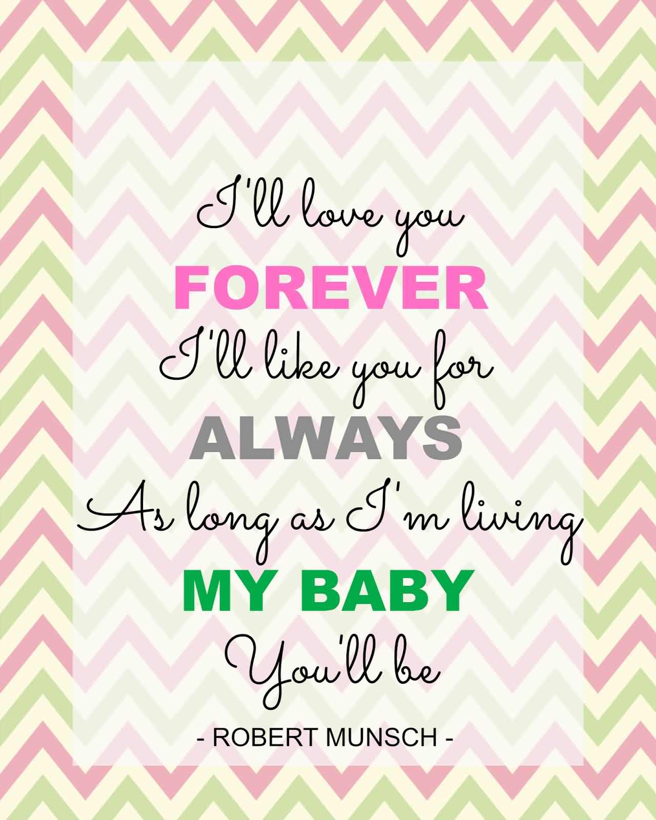 I'll Love You Forever I'll Like You For Always Greeting Card Image