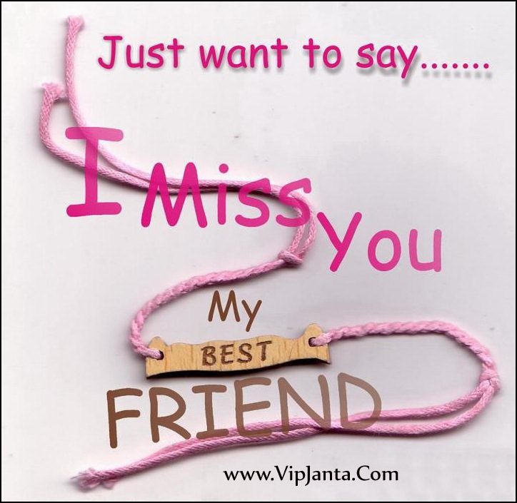 Just Want To Say I Miss You My Best Friend Wrist Band Greeting Quotes Image