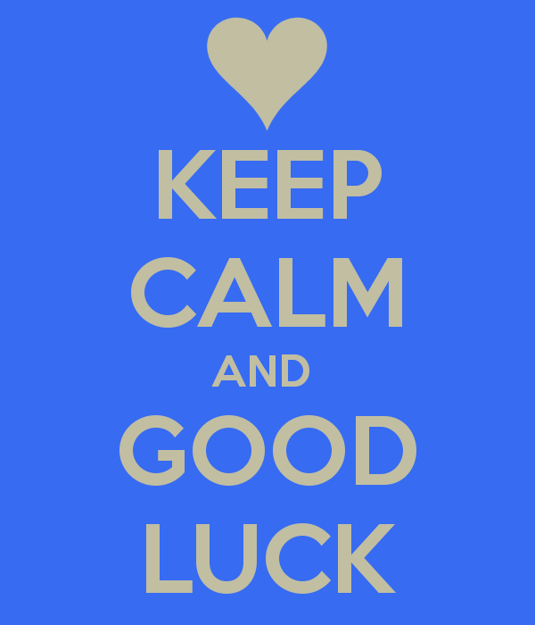 Keep Calm And Good Luck Greeting Picture