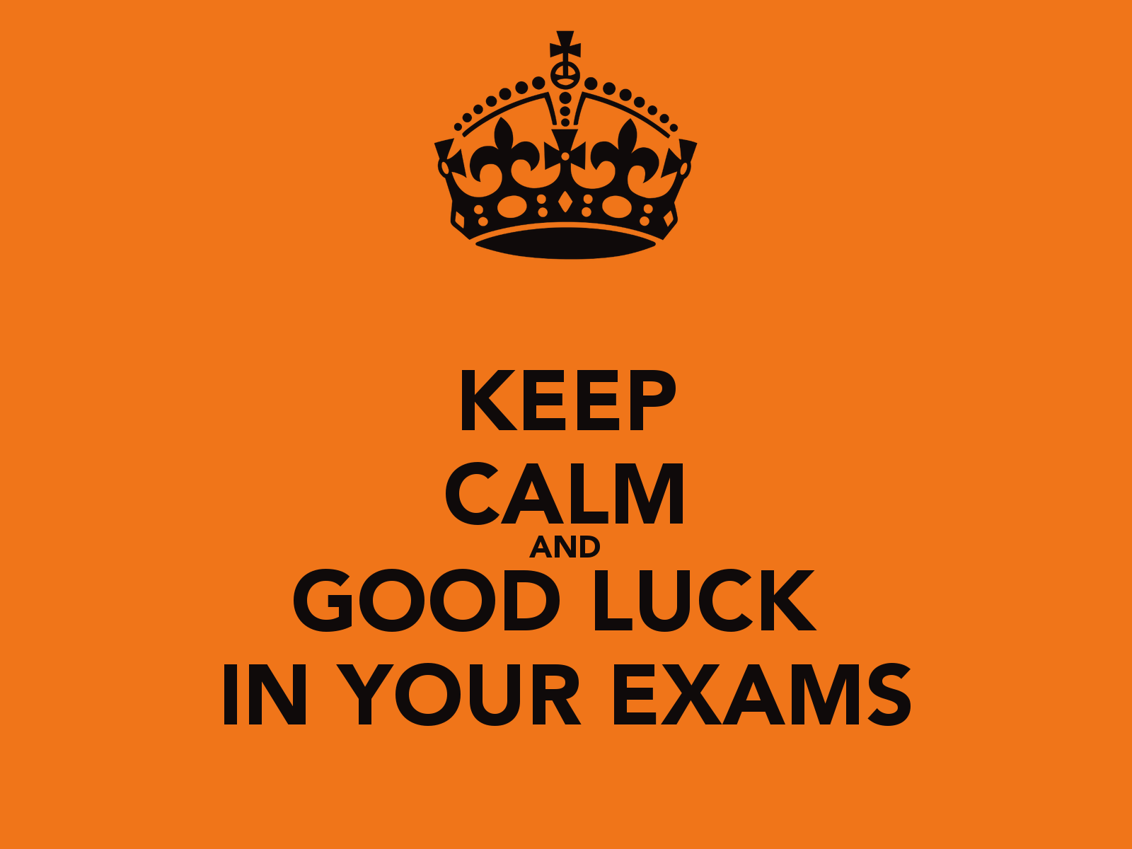 Keep Calm And Good Luck In Your Exams Image