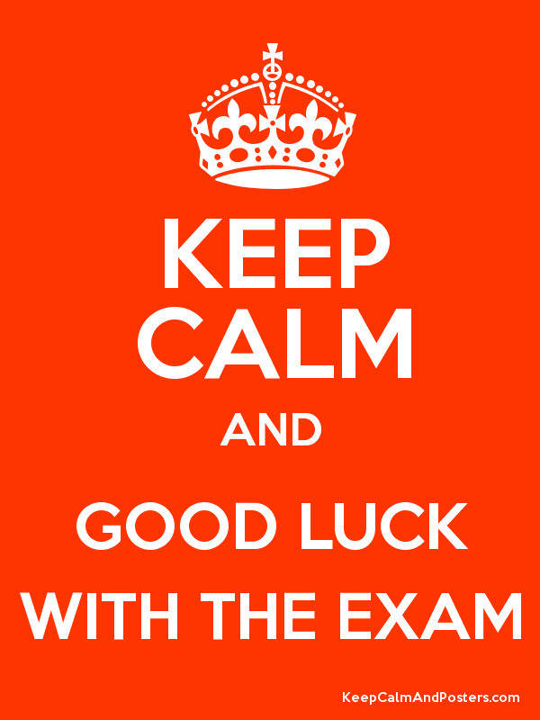 Keep Calm And Good Luck With The Exam For Brother