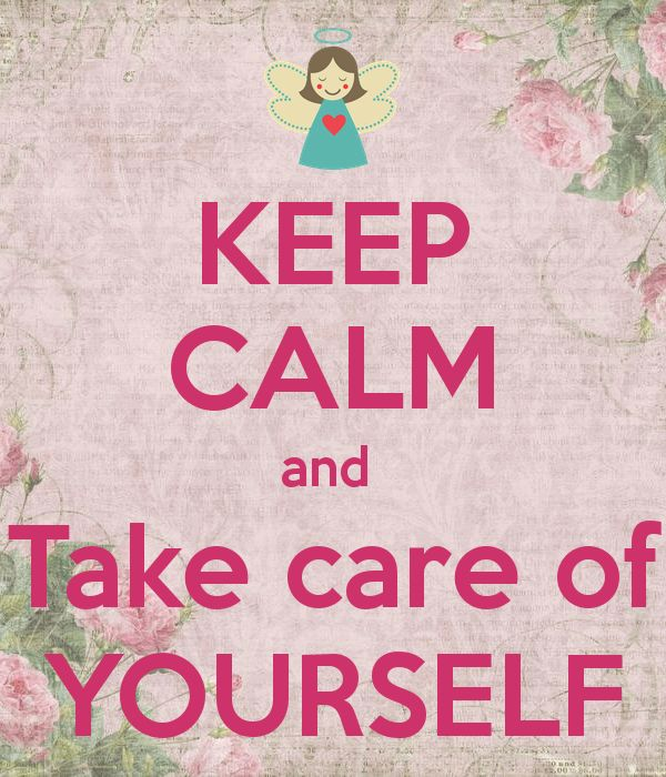 Keep Calm And Take Care Of Yourself Greetings Image