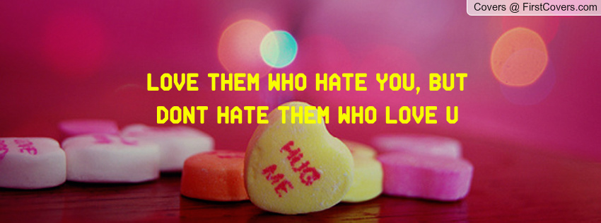 Love Them Who Hate You Quotes Image