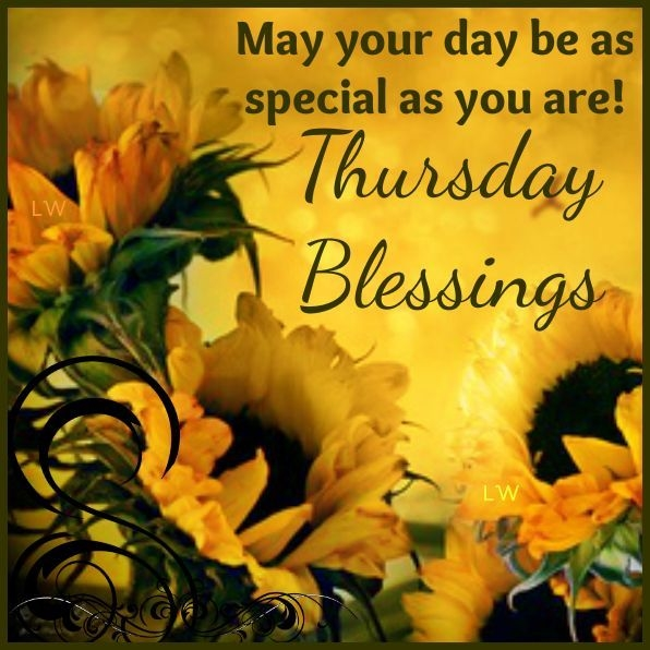 May Your Day Be As Special As You Are Thursday Blessings Greetings Image
