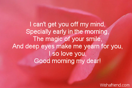 The Magic Of Your Smile I So Love You Good Morning My Dear Quotes