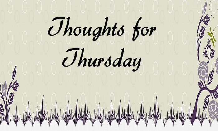 Thoughts For Thursday Image