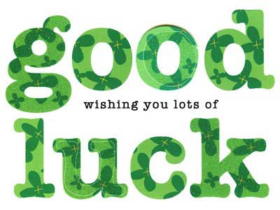 Wishing You Lots Of Good Luck Message