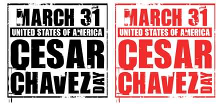 1-Cesar Chavez Day Wishes