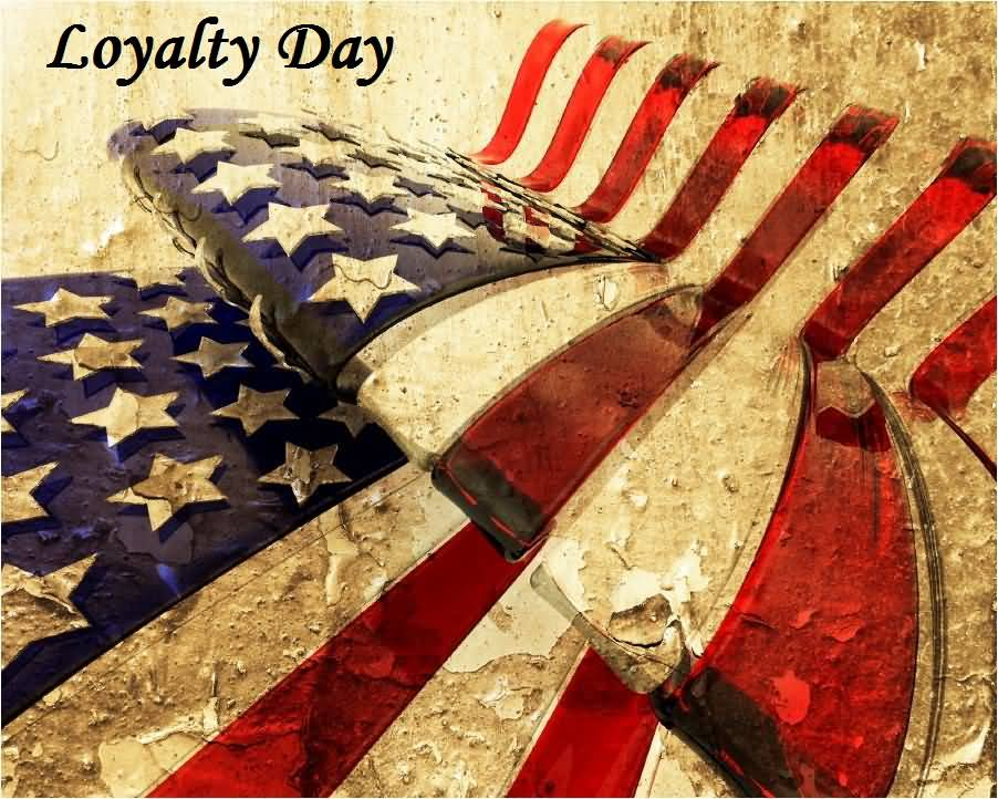 11-Loyalty Day Wishes