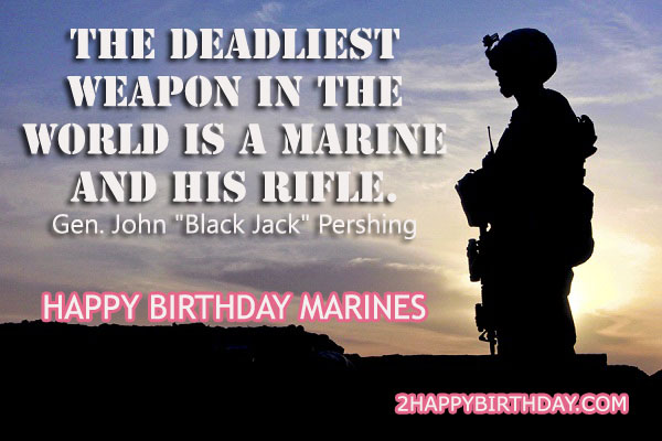 the deadliest weapon in the world is a marine and his rifle happy